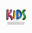 kids doodles style font vector image vector image
