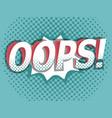 oops comic book pop art background vector image vector image