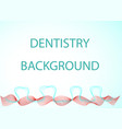 dentistry background vector image