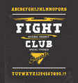 fight club hand crafted typeface design vector image