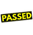 passed stamp vector image