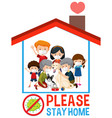 stay home safe font with happy family vector image vector image