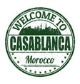 welcome to casablanca grunge rubber stamp vector image vector image