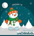 world day of snowman vector image vector image