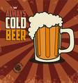 always cold beer vector image vector image