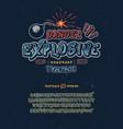 font danger explosive vector image
