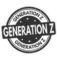 generation z grunge rubber stamp vector image vector image