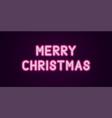 neon festive inscription for merry christmas vector image vector image