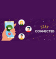 stay connected banner people in phone vector image vector image