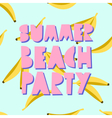 Summer Beach Party Design vector image vector image