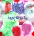 Happy Birthday Card Abstract watercolor art hand vector image vector image