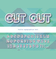 modern dynamic font cut out stylized 3d letters vector image