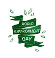 creative poster or banner of world environment day vector image