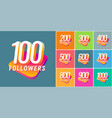 set numbers for followers vector image vector image