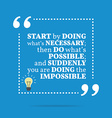Inspirational motivational quote Start by doing vector image