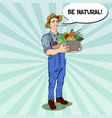 pop art farmer holding basket with vegetables vector image