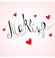 Hand drawn make up lettering vector image