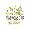 madagascar tourism logo template hand drawn vector image vector image