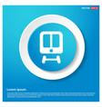 train icon abstract blue web sticker button vector image