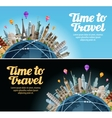 Travel to world Trip Landmarks on the globe vector image vector image