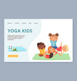 yoga kigs characters kids sport and yoga training vector image vector image
