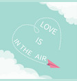 love is in air lettering text flying pink vector image vector image