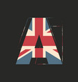 capital 3d letter a with uk flag texture isolated vector image vector image