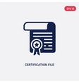two color certification file icon from commerce vector image vector image