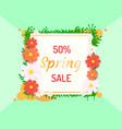 spring poster 50 percent off sale frame vector image