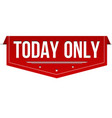 today only banner design vector image