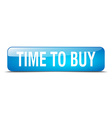 time to buy blue square 3d realistic isolated web vector image vector image