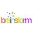 brainstorm text colored rainbow concept on white vector image vector image