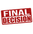 final decision sign or stamp vector image vector image