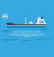 sea transportation advert vector image