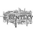 bentley versus aston text word cloud concept vector image vector image