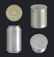 metallic cans aluminium or steel beverages vector image