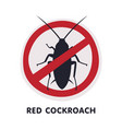red cockroach harmful insect prohibition sign vector image vector image