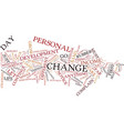 for your life to change you must change text vector image vector image