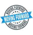 moving forward round grunge ribbon stamp vector image vector image