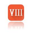 viii roman numeral orange square icon with vector image