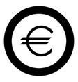 euro symbol the black color icon in circle or vector image