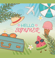 hello summer poster with vacations travel items vector image