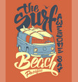 surf print handdrawn lettering with a minivan vector image vector image