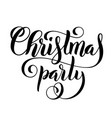 merry christmas party handwritten lettering vector image vector image