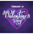 happy valentine day neon sign with heart vector image
