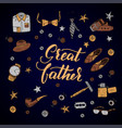 Quote great father excellent holiday card vector image