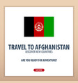 travel to afghanistan discover and explore new vector image vector image