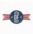 Fourth of July realistic Label vector image