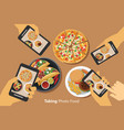 people take a photo of food with smartphone vector image