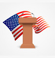 realistic 3d detailed usa flag and stage stand or vector image vector image